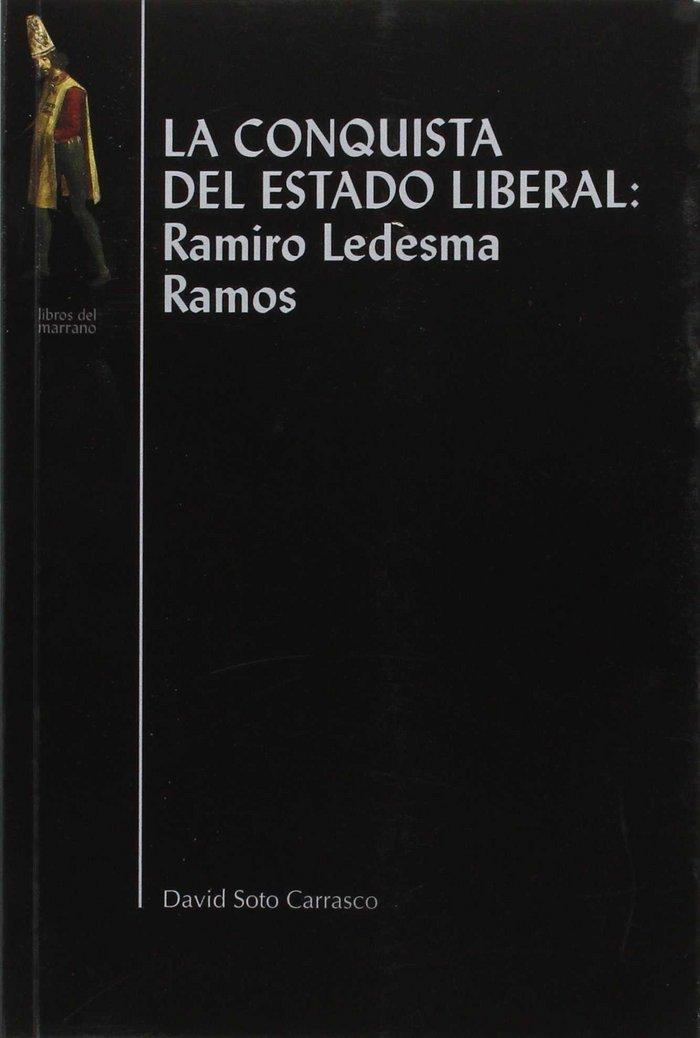 Conquista del estado liberal,la