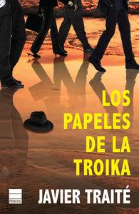 Papeles de la troika,los