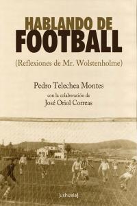 Hablando de football