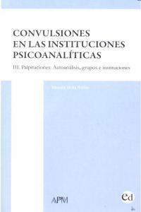 Convulsiones instituciones psicoanaliticas iii palpitacione