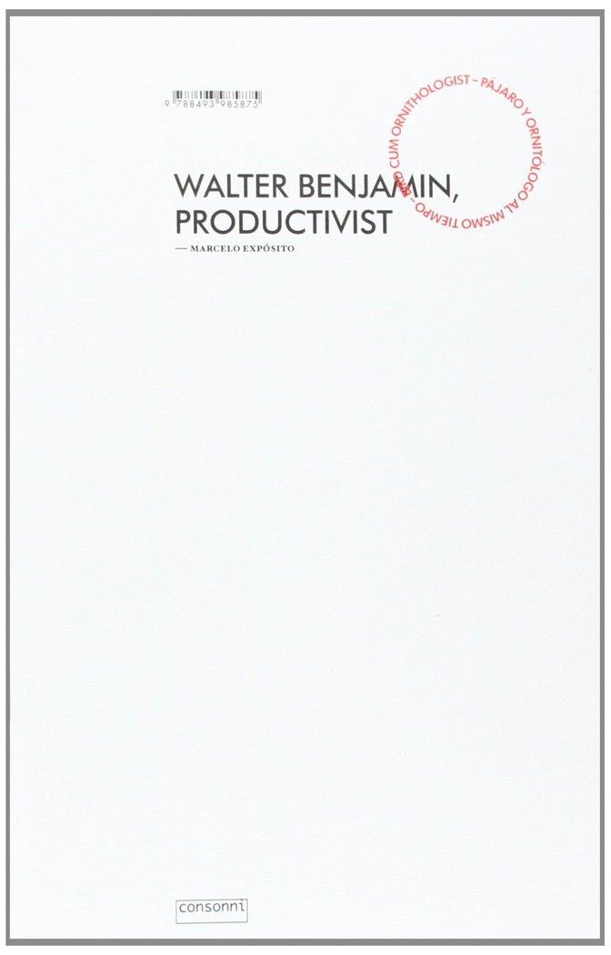 Walter benjamin productivista