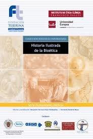 Historia ilustrada de la bioetica
