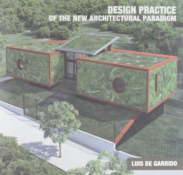 La practica proyectual del nuevo paradigma en arquitectura (