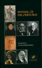 Manual de psicohistoria: historia personal de los protagonis