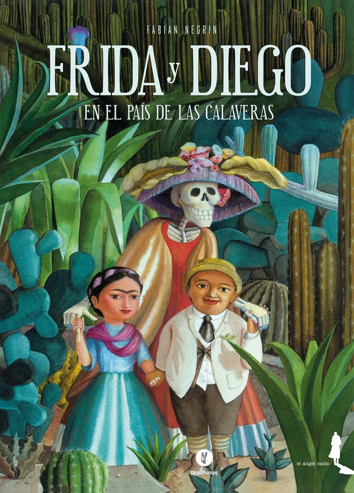 Frida y diego en el pais de las calaveras