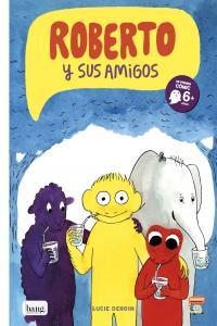 Roberto y sus amigos