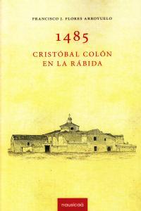 1485 cristobal colon en la rabida