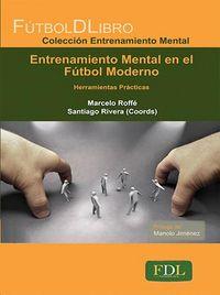 Entrenamiento mental en el futbol moderno