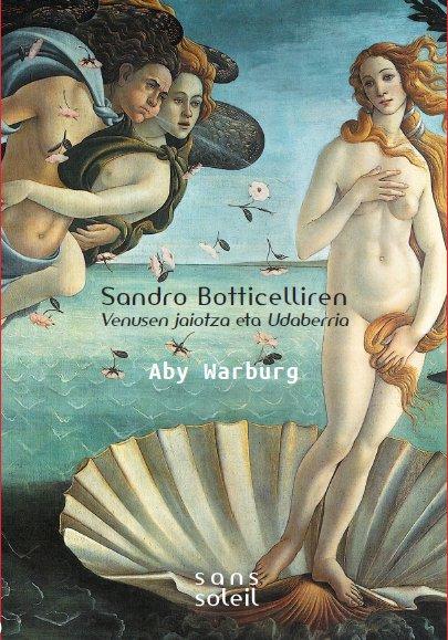 Sandro botticelliren venusen jaiotza eta udaberria