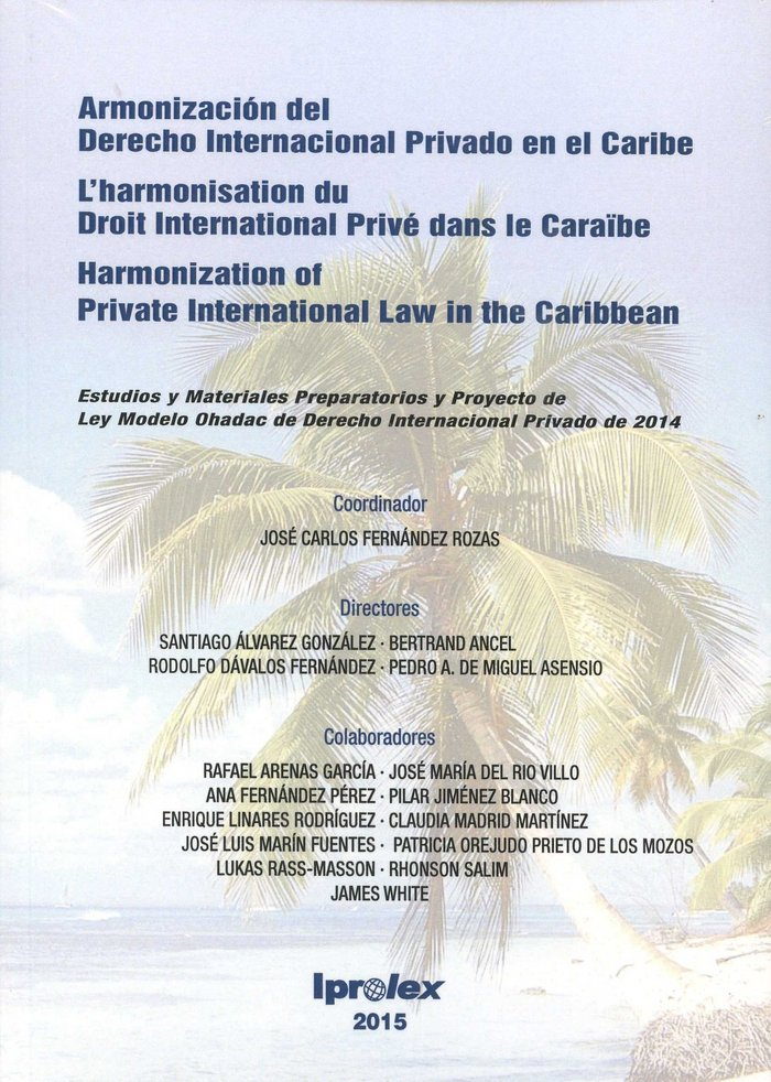 Armonizacion del derecho internacional privado en el caribe