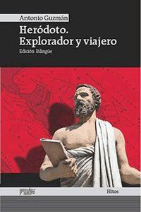 Herodoto explorador y viajero  herodoto