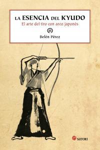 Esencia del kyudo el arte del tiro con arco japones,la