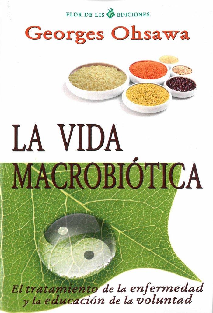 Vida macrobiotica, la