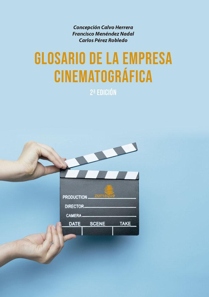 Glorario de la empresa cinematografica 2ªed