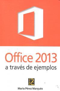Office 2013 a traves de ejemplos