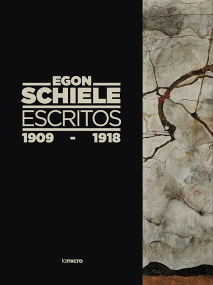 Egon schiele escritos 1909 1918