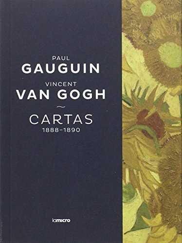 Cartas paul gauguin y vincent van gogh cartas 1888 1890