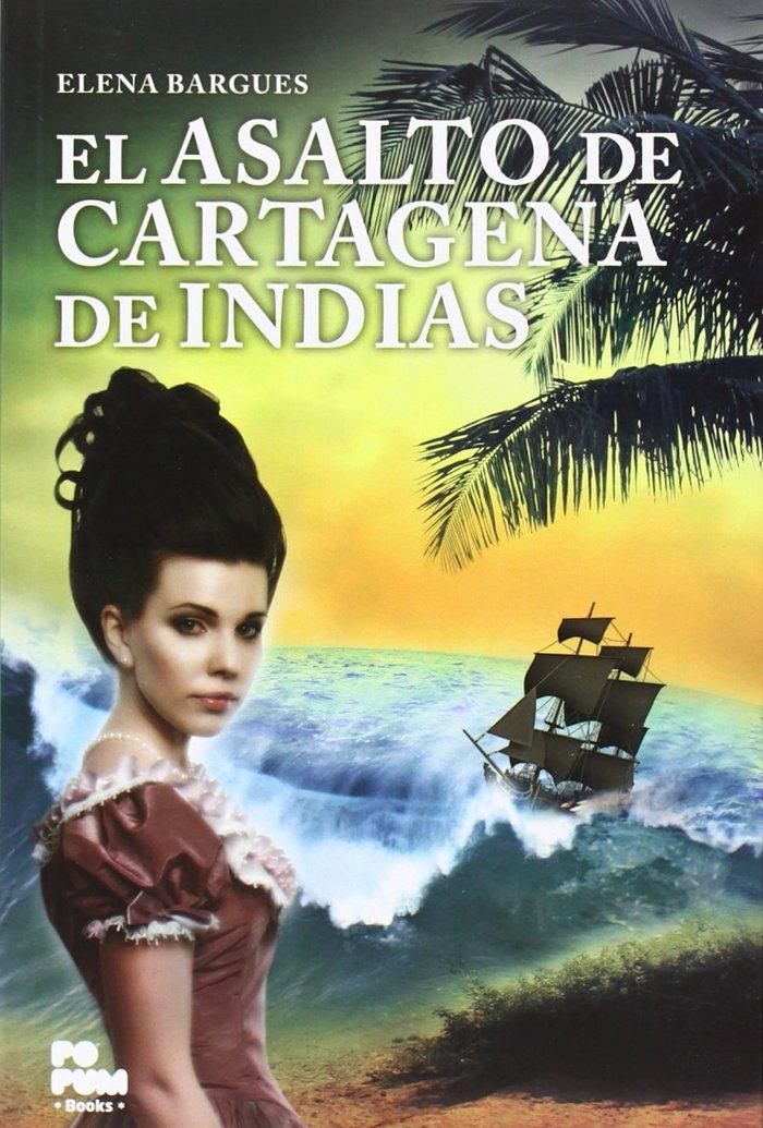 Asalto de cartagena de indias,el