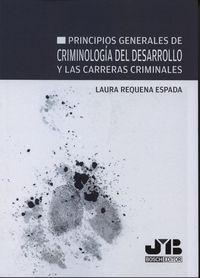 Principios generales de criminologia del desarrollo y las ca