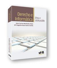 Derecho e informatica. etica y legislacion