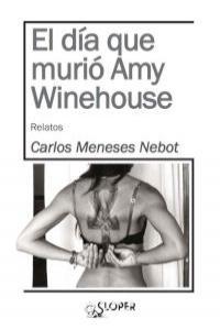 Dia que murio amy winehouse,el