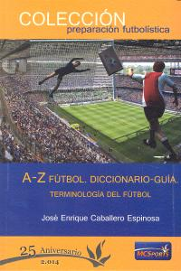 A-z futbol diccionario guia