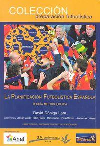 Planificacion futbolistica española,la teoria metodologica