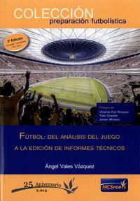 Futbol del analisis juego a la edicion informes tecnicos