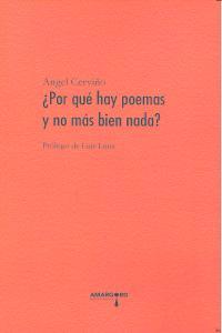 Por que hay poemas y no mas bien nada