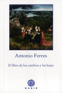 Libro de los cambios y las hojas,el
