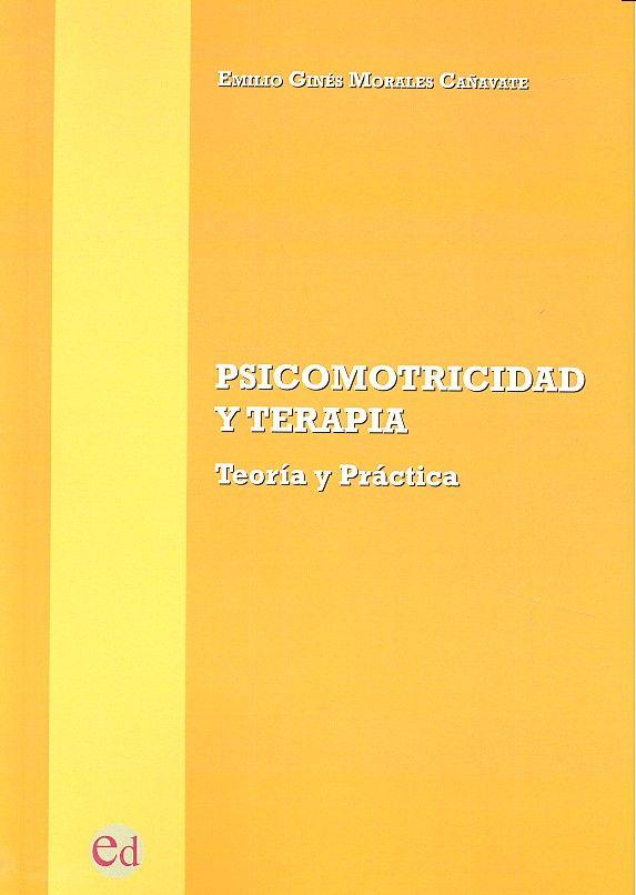 Psicomotricidad y terapia teoria y practica