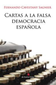 Cartas a la falsa democracia española