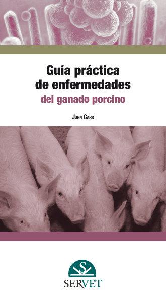 Guia practica de enfermedades del ganado porcino