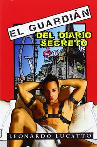 El guardian del diario secreto
