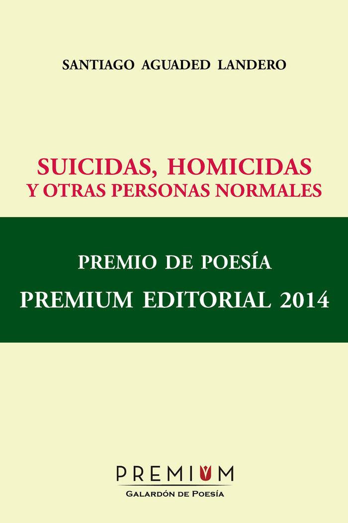 Suicidas homicidas y otras personas normales