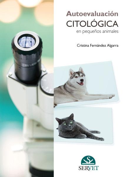 Autoevaluacion citologica en pequeños animales