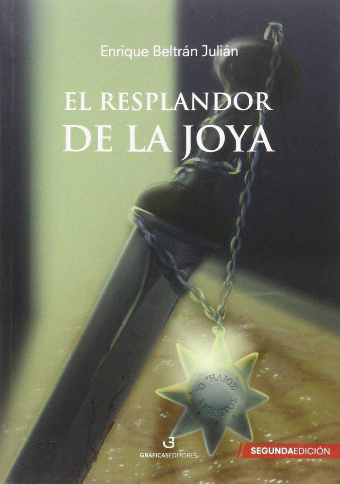 Resplandor de la joya, el