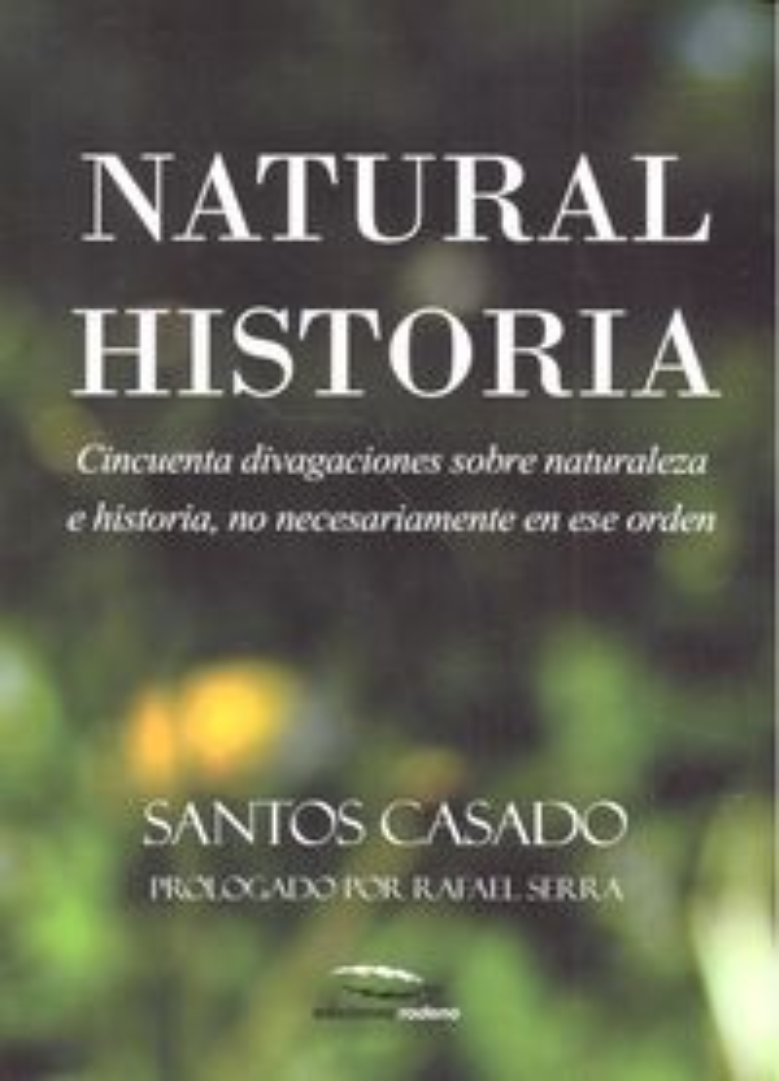 Natural historia cincuenta divagaciones sobre naturaleza
