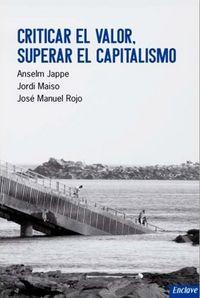 Criticar el valor superar el capitalismo