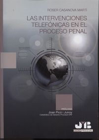 Intervenciones telefonicas en el proceso penal,las