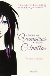Todos los vampiros tienen colmillos
