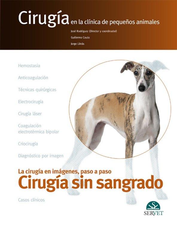 Cirugia sin sangrado en la clinica de pequeños animales