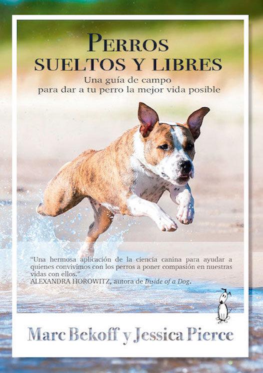 Perros sueltos y libres