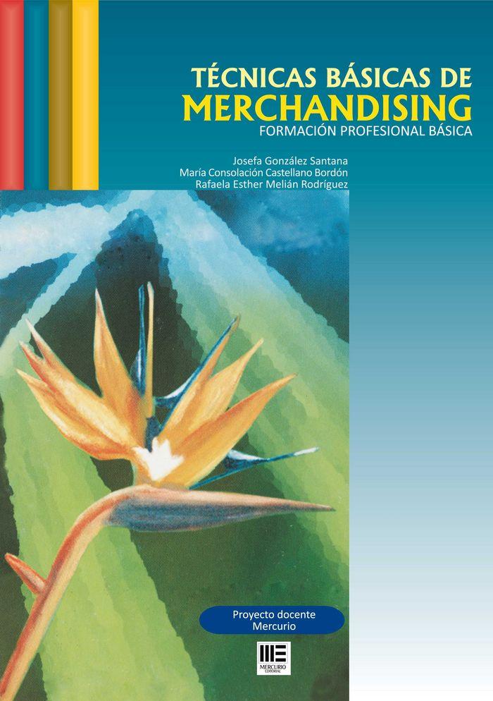 Tecnicas basicas de merchandising (form.prof.basica)