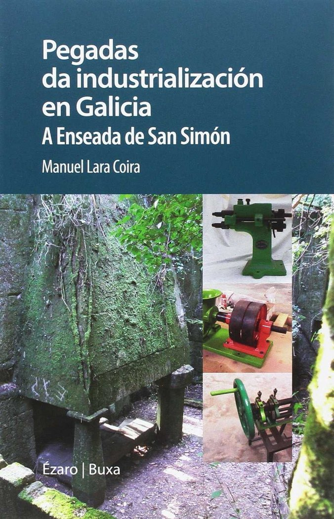 Pegadas da industrializacion en galicia