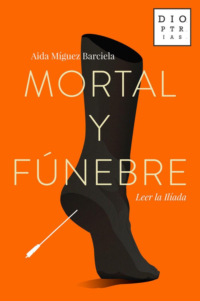 Mortal y funebre