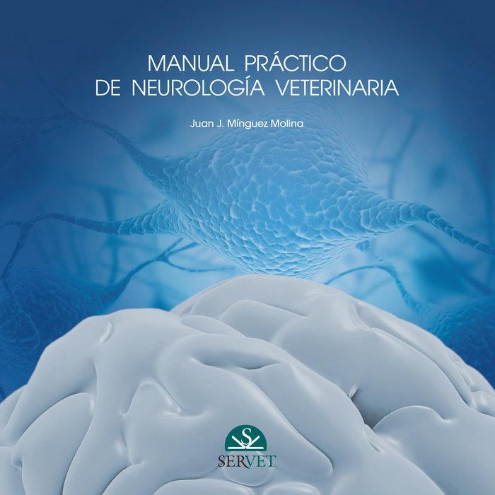 Manual practico de neurologia veterinaria