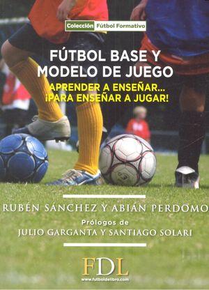 Futbol base y modelo de juego