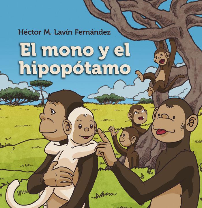 Mono y el hipopotamo,el