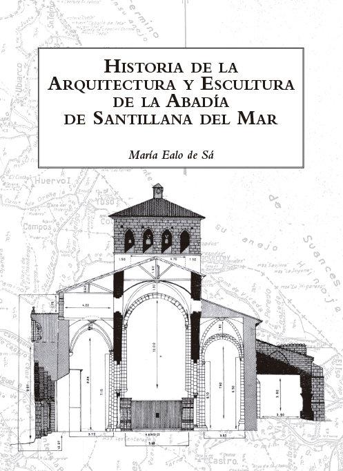 Historia arquitectura y escultura abadia santillana del mar
